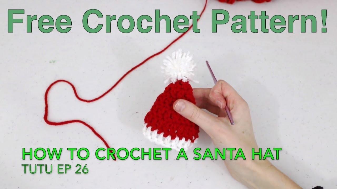How to Crochet Any Size Santa Hat | TuTu Ep 26