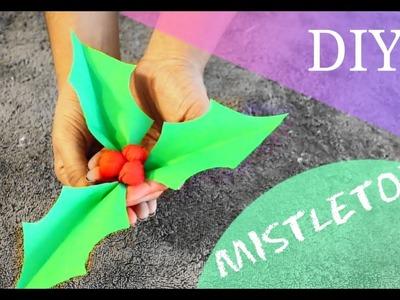 How to make MISTLETOE    12 DIYs of Christmas    DIY Christmas holly with paper Tutorial