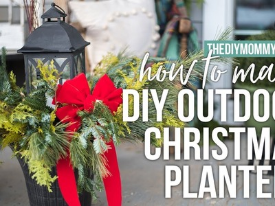 How to Make Outdoor Christmas Planters | Cheap & Easy Arrangements! | The DIY Mommy