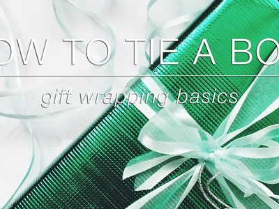 How to Tie a Bow | Gift Wrapping Basics