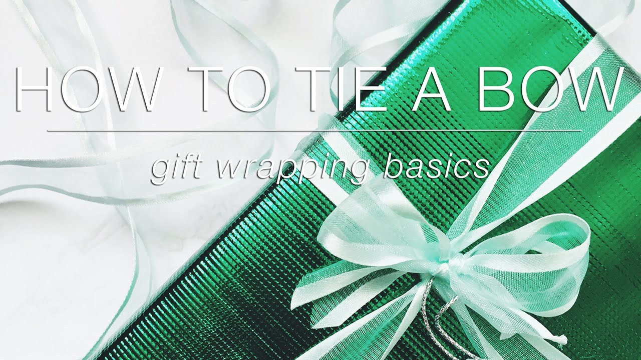 How to Tie a Bow   Gift Wrapping Basics