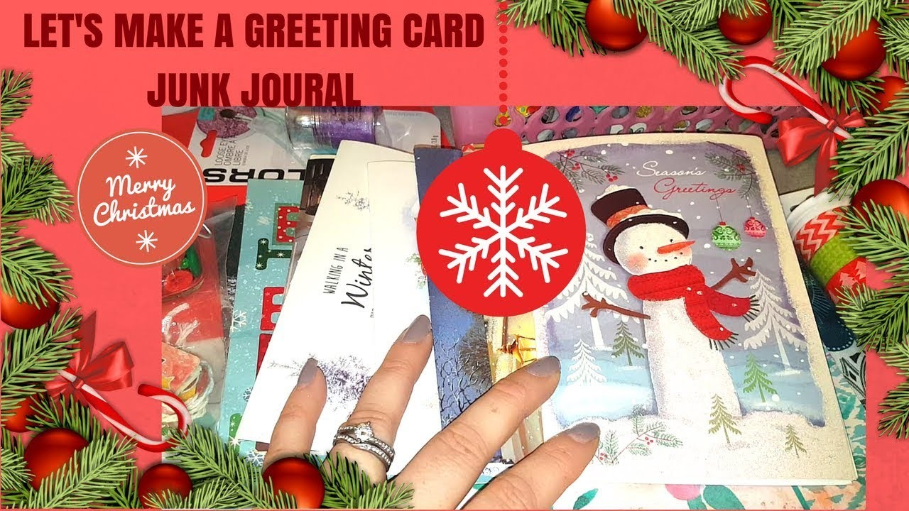 LETS MAKE A CHRISTMAS GREETING CARD JUNK JOURNAL. DIY PART 1