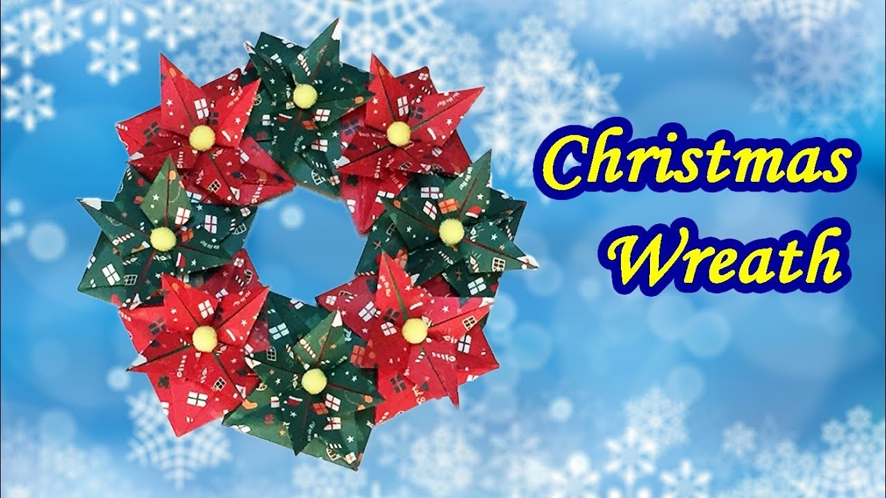 Origami Christmas Wreath DIY Tutorial | How to Make a Poinsettia Decorations Using  Paper
