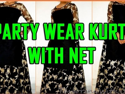 Party Wear Kurti With Net Cutting And Stitching | DIY - Tailoring With Usha