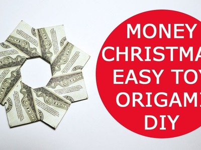 Very Easy Money Christmas Toy Origami Dollar Tutorial DIY Folded No glue