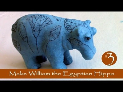 3 - Make William the Egyptian Hippo with Paper Mache Clay