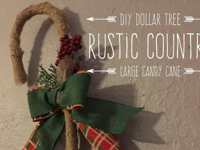 DIY Dollar Tree Rustic Country Large Candy Cane