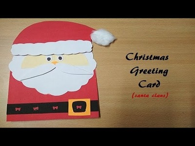 DIY Santa Christmas Card | How to make Christmas Greeting Card | Easy craft for kids