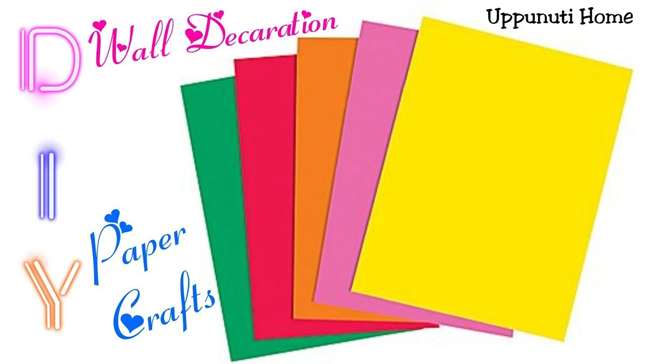 DIY Wall Decorative Ideas, Paper crafts for home decoration, diy ...