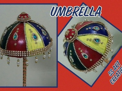 EASY WAY TO MAKE GANESH UMBRELLA AT HOME. BAL GOPAL. TEMPLE UMBRELLA – SS ART CREATIONS