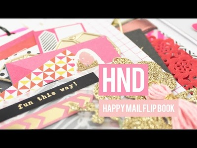 HND HAPPY MAIL - FLIP BOOK PROCESS