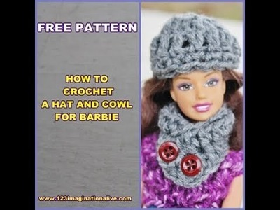 How To Crochet A Barbie Doll Hat and Cowl