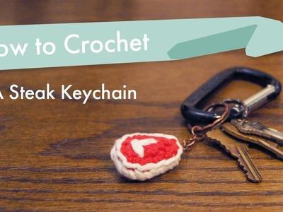How to Crochet a Steak Keychain