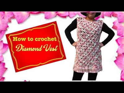 How to crochet Diamond Vest
