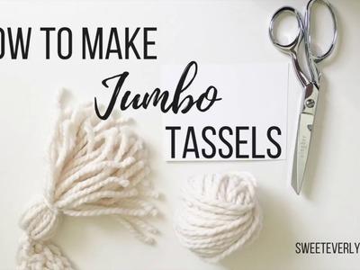 How To DIY Jumbo Yarn Tassels