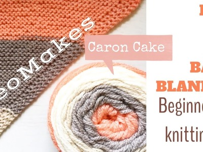HOW TO KNIT A BABY BLANKET. Caron Cake knitting  | TeoMakes
