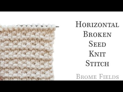 How to Knit the Horizontal Broken Seed Stitch Video