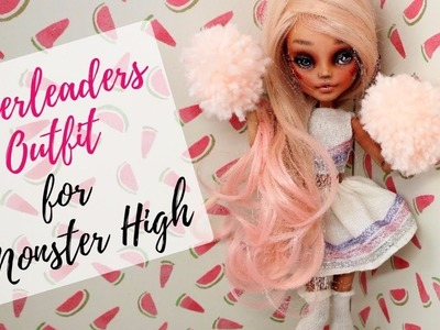HOW TO MAKE CHEERLEADER OUTFIT FOR MONSTER HIGH - EASY!.  Barbie Tutorial Craft Ideas for Kids Toys