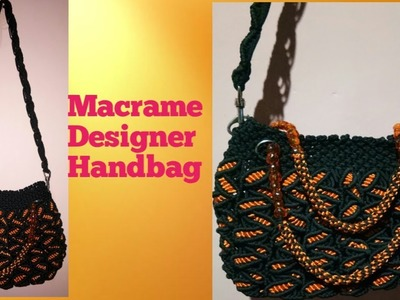 How to make Macrame Designer Handbag