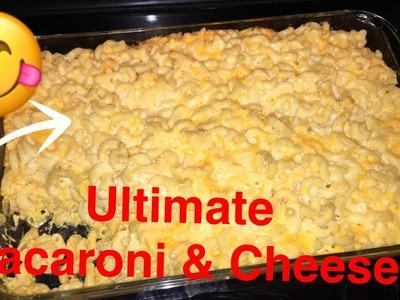 How to Make: Ultimate Macaroni and Cheese