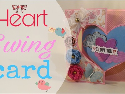 HTMT: #41 ♥ HEART SWING CARD