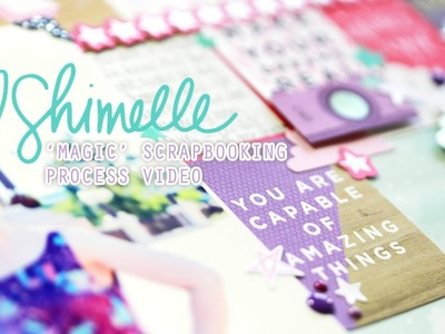 Magic: A Scrapbooking Process Video with the Glitter Girl collection