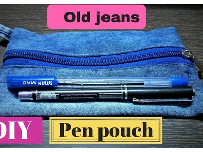 Pen pouch DIY from old jeans | Old Jeans diy