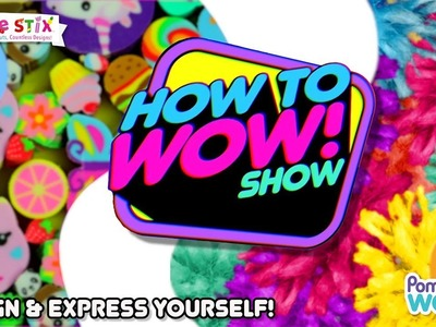 Design and express yourself | How To Wow Show