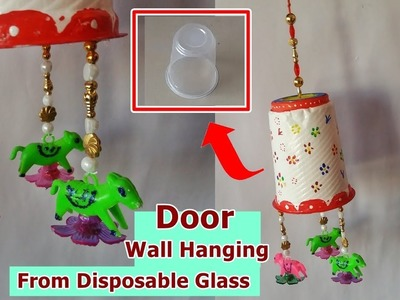 DIY- How To Make Door Wall Hanging From Disposable Glass || Waste Material Craft