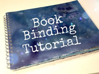 HOW TO BIND A BOOK | BOOK BINDING TUTORIAL