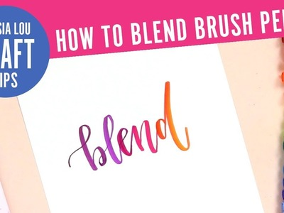 How to Blend Tombow Dual Brush Pens