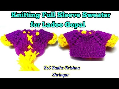 How to knitting Full Sleeve Sweater. Jacket for Ladoo Gopal | Bal Gopal Knitting Choli.Top - Size-3