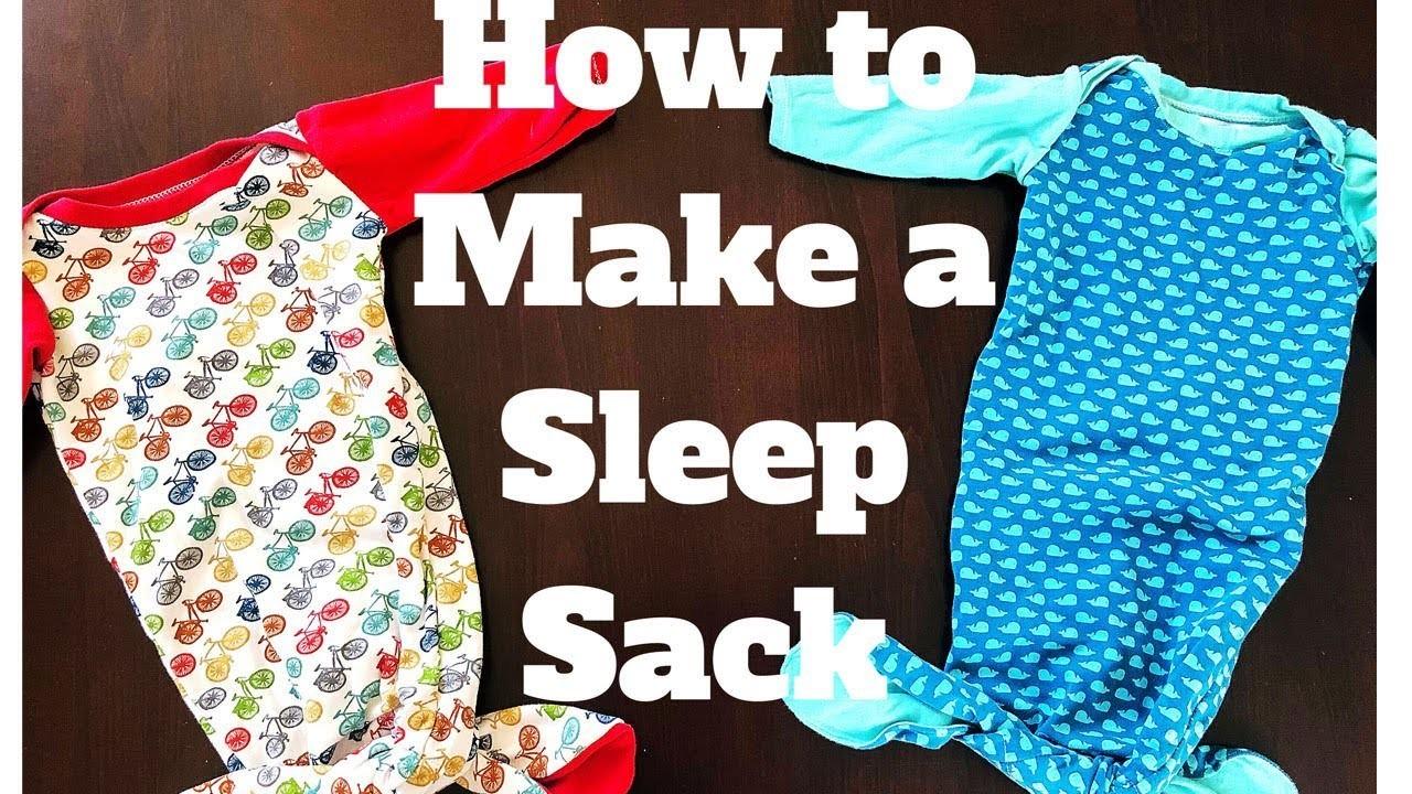 HOW TO MAKE A BABY SLEEP SACK