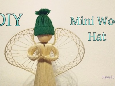 How to make a Mini Wool Hat