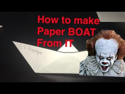 How to make a paper boat from the Movie IT