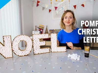 How to make DIY Christmas pompom letters