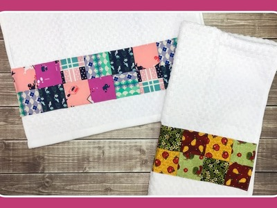 How to Sew Patchwork to Hand.Kitchen Towel with Crafty Gemini