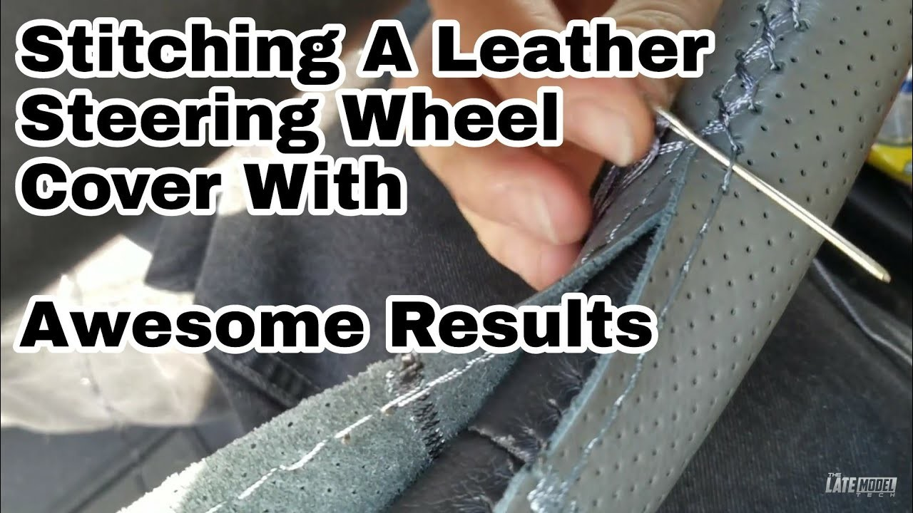 New Steering Wheel for 11 Dollars  How To Stitch a Leather Steering Wheel Cover With Good Results