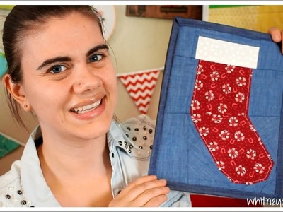 Paper Pieced Christmas Stocking | Holiday How to | Whitney Sews