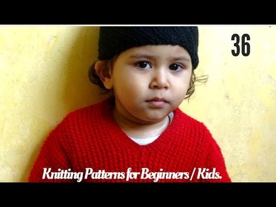 Sweater Design Patterns for Beginners || Easy Knitting Patterns for Kids-Beginners || in Hindi.
