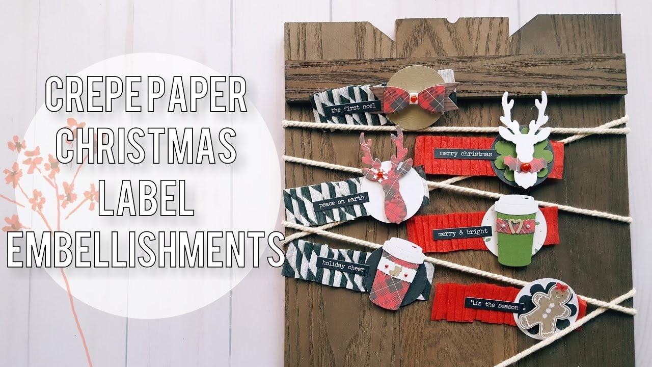 DIY Christmas Embellishment Process | Crepe Paper Labels Pt. 1
