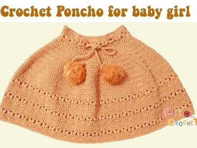 Easy crochet: Crochet Poncho for baby girl