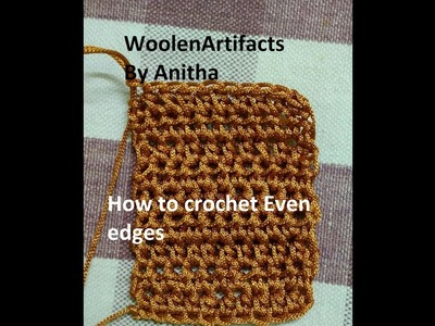 How to crochet with even edges   Step by step process