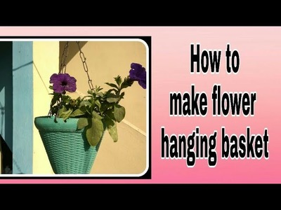 How to make flower hanging basket at home easy way