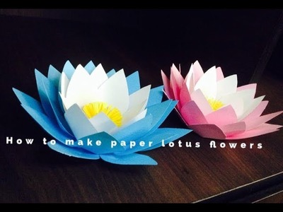 Making how to make paper lotus flowers how to make paper lotus how to make paper lotus flowers mightylinksfo