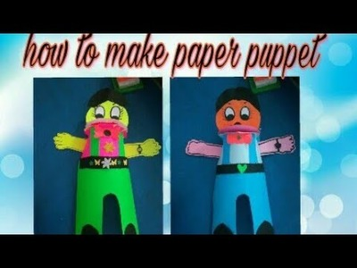 How to make paper  puppet