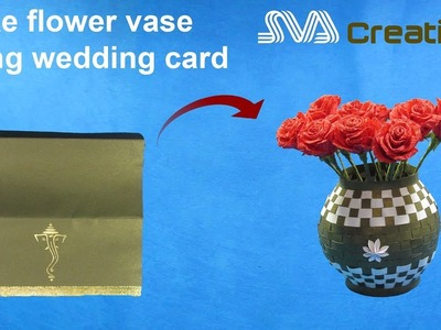 How to make pretty flower vase using wedding card