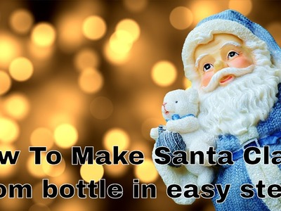 How To Make Santa Claus | DIY |  Sneha's Art
