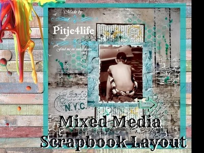 Mixed Media SCRAPBOOK LAYOUT ~Mission Inspriration november