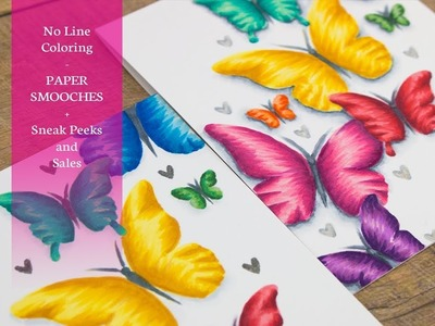 No Line Coloring with Paper Smooches + Sneak Peeks & SALES